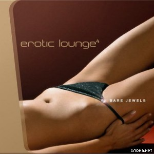 Erotic Lounge Vol4.300x300 - Femei goale, fantezii erotice, oltence fierbinti...